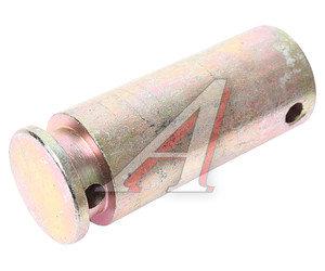 Палец МТЗ-80 тяги крепления раскоса (А) 50-4605049, 50-4605049-Б