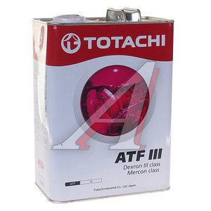 Масло трансмиссионное ATF DEXRON III 4л (красный) TOTACHI TOTACHI ATF